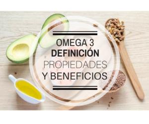 Omega 3. Definición, propiedades y beneficios
